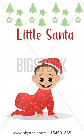 Little funy Santa. Baby Santa Claus. The first Christmas and New Year for baby. Vector illustration. Christmas characters
