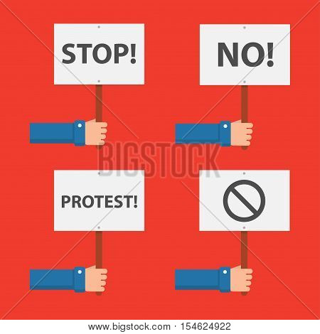 Hand holds a sign of protest vector set in a flat style. Concept demonstration protest rally riot or revolution. Hands holding posters with inscriptions stop and no.
