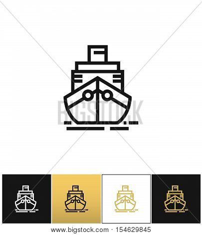 Cargo ship sign or cruise shipping vector icons on black, white and gold backgrounds