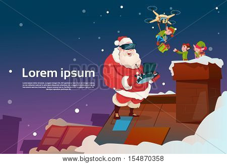 Santa Claus Wear Virtual Reality Glasses Elfs On Roof, Drone Delivery Present, New Year Christmas Holiday Flat Vector Illustration