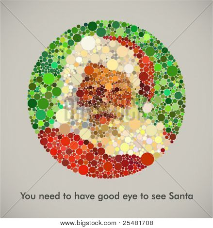 """You need to have good eye to see Santa"". Contemporary Christmas card with Santa inspired with Dalton's color blindness test. Lack of belief in Santa is equal with color blindness in this case."