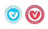 Dermatologically Tested Vector Logo Of Heart And Check Mark Icon For Medical Clinically Proven Stamp poster
