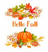 Seasonal Hello Fall Banners With Autumn Foliage Maple, Oak, Elm, Pumpkin, Chestnut, Leaves Rhus Typh poster