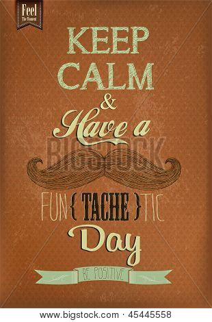 Have A Fun{tache}tic Day Typographical Background