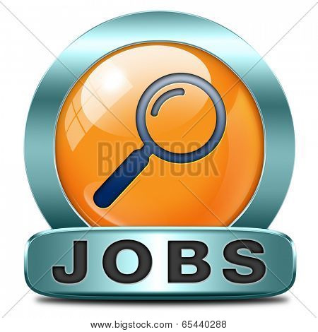 job search find vacancy for jobs dream career move help wanted job ad recruitment job icon job button hiring now