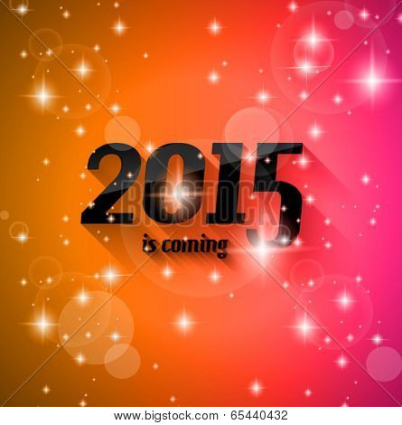 Modern Style 2015 New Year is coming background with blend shadow. Ready to copy and paste on every surface.