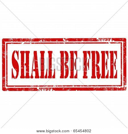 Shall Be Free-stamp