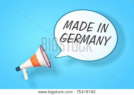 A megaphone with a speech bubble and the message made in germany