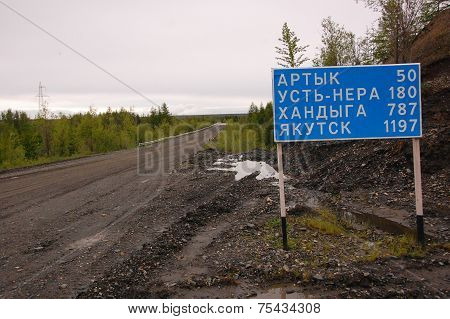 Road Sign At Gravel Road Kolyma To Magadan Highway Yakutia
