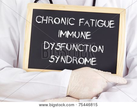Doctor Shows Information: Chronic Fatigue Syndrome Immune Dysfunction Syndrome