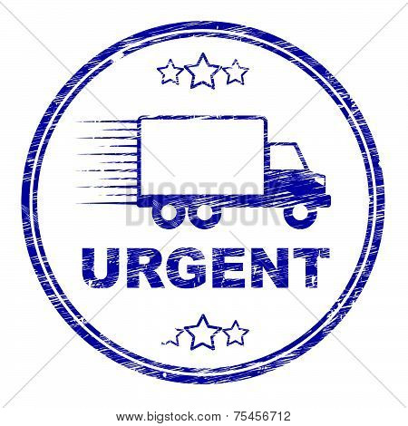 Urgent Delivery Stamp Means Speed Speedy And Immediately