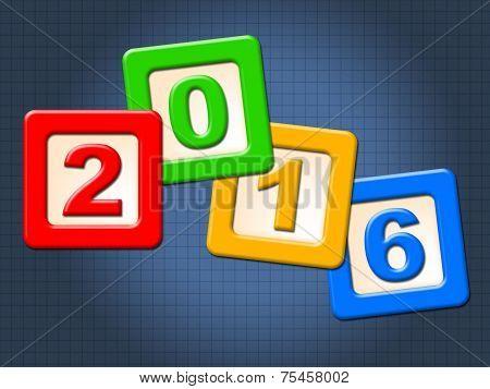 Twenty Sixteen Blocks Indicates Happy New Year And Kids