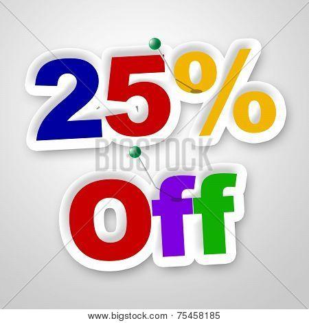 Twenty Five Percent Represents Sale Promotion And Promotional