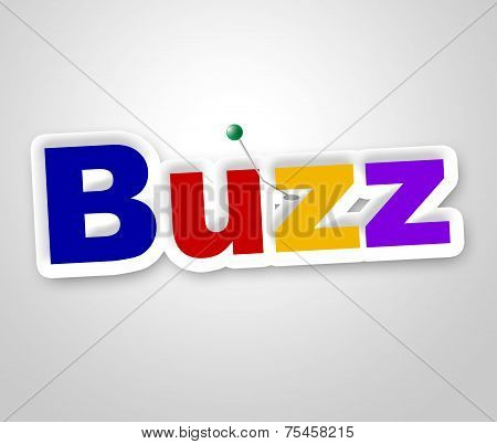 Buzz Sign Shows Public Relations And Attention