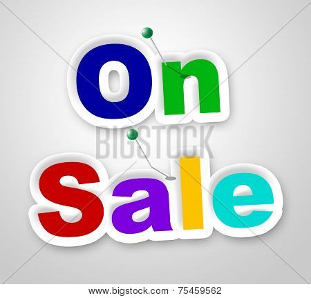 On Sale Sign Means Closeout Clearance And Promo