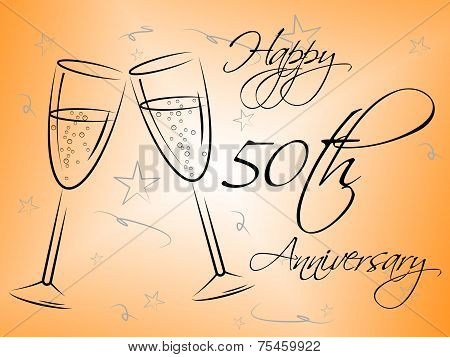 Happy Fiftieth Anniversary Means Romantic Annual And Message