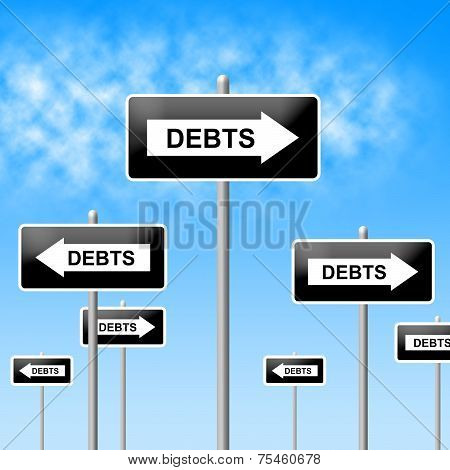 Debts Sign Shows Financial Obligation And Finance