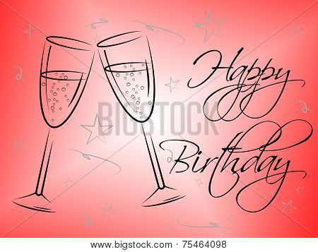 Happy Birthday Glasses Indicates Congratulating Happiness And Greeting