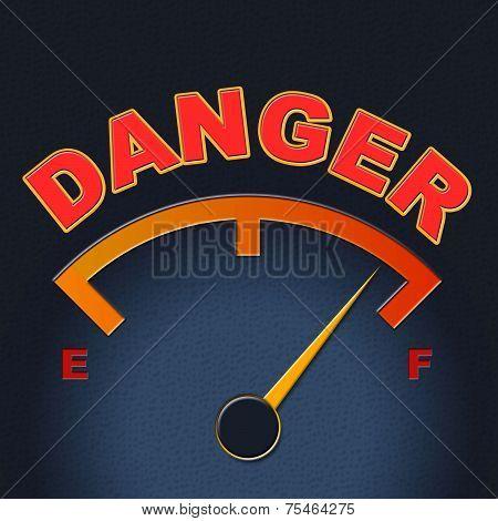 Danger Gauge Indicates Caution Dangerous And Measure