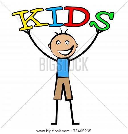 Kids Word Indicates Son Youth And Child