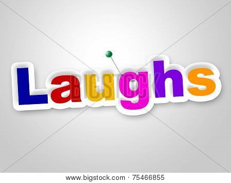 Laughs Sign Indicates Laughing Haha And Humour