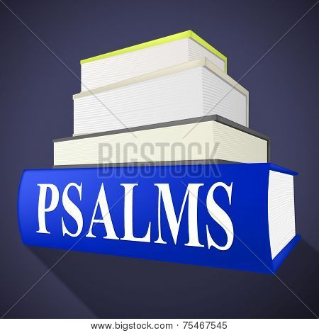 Psalms Books Means Song Of Praise And Anthem