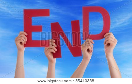 Many People Hands Holding Red Word End Blue Sky