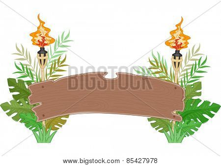 Jungle Wood Banner/Illustration of a Banner Decorated with Torches and Large Leaves