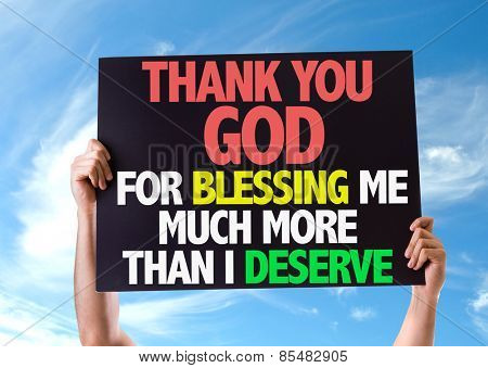 Thank You God For Blessing Me Much More Than I Deserve card with sky background