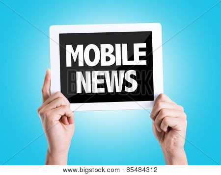 Tablet pc with text Mobile News with blue background