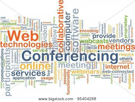Background concept wordcloud illustration of web conferencing