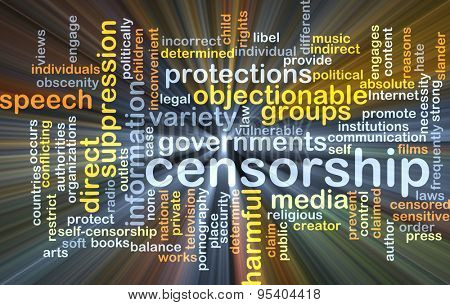 Background concept wordcloud illustration of censorship glowing light