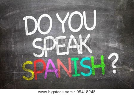 Do You Speak Spanish? written on a chalkboard