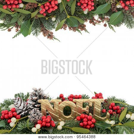 Christmas background border with gold noel sign, holly, mistletoe, ivy, snow covered pine cones and winter greenery over white background.