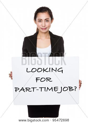 Asian businesswoman showing a poster showing with looking for part-time job phrases