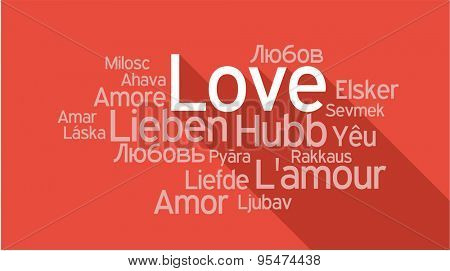 LOVE in different languages, words collage vector illustration.