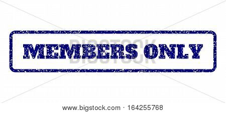 Navy Blue rubber seal stamp with Members Only text. Vector tag inside rounded rectangular frame. Grunge design and scratched texture for watermark labels. Horisontal emblem on a white background.
