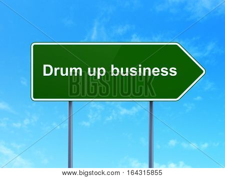 Finance concept: Drum up business on green road highway sign, clear blue sky background, 3D rendering