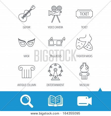 Museum, guitar music and theater masks icons. Ticket, video camera and 3d glasses linear signs. Entertainment, antique column icons. Video cam, book and magnifier search icons. Vector
