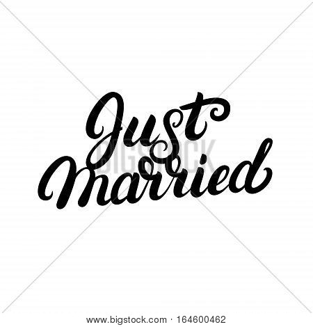 Just married hand written lettering for wedding cards and invitation. Modern brush calligraphy. Isolated on white background. Vector illustration.
