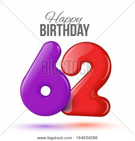 sixty two birthday greeting card template with 3d shiny number sixty two balloon on white background. Birthday party greeting, invitation card, banner with number 62 shaped balloon