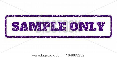 Indigo Blue rubber seal stamp with Sample Only text. Vector caption inside rounded rectangular banner. Grunge design and dirty texture for watermark labels. Horisontal emblem on a white background.