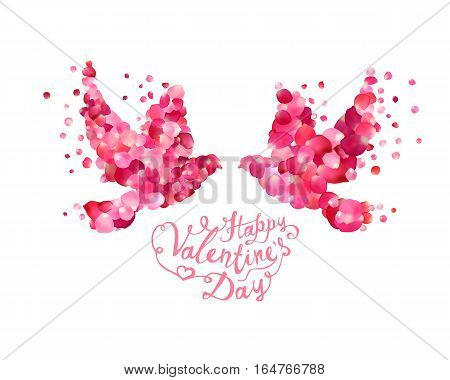 Happy Valentine's Day. Vector hand written lettering and dove couple of pink rose petals.
