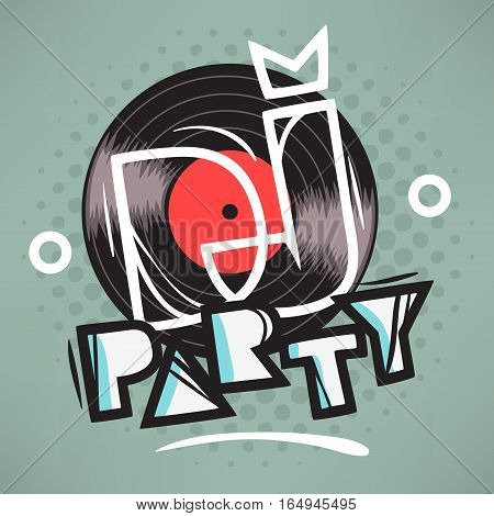 DJ Party Poster Design With Vinyl Record Illustration And Geometric Lettering.  Vector Graphic.