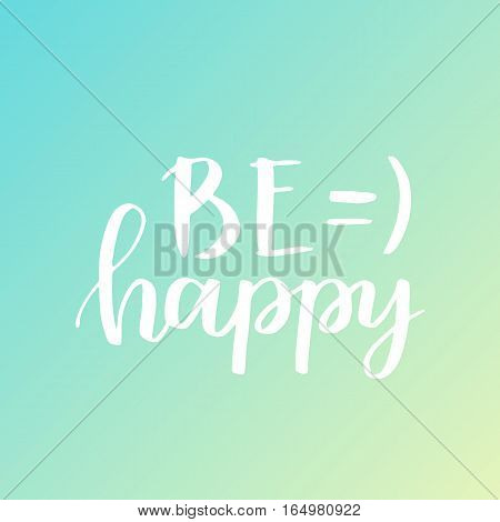 Lettering Vector Card. Motivational Quote. Sweet Cute Inspiration Typography. Calligraphy Postcard P