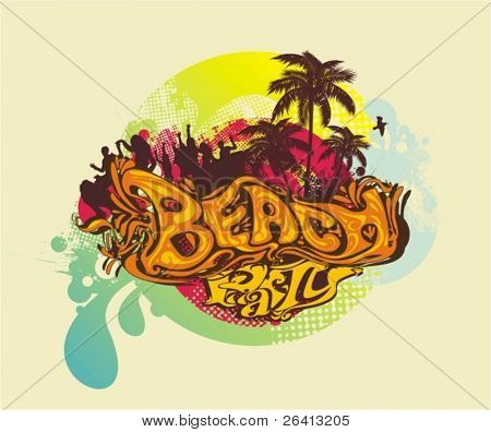 Stilyzed illustration for the words ''beach & party'' ,people silhouettes dancing under the palmtrees in the sunshine,floral &grunge elements vector illustration