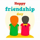Happy Friendship Day Concept Background. Flat Illustration Of Happy Friendship Day Vector Concept Ba poster