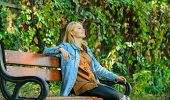 Girl Sit Bench Relaxing Fall Nature Background. Feeling Free And Relaxed. Woman Blonde Take Break Re poster