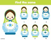 Find The Same Pictures Children Educational Game. Find Pairs Of Matreshka Dolls poster