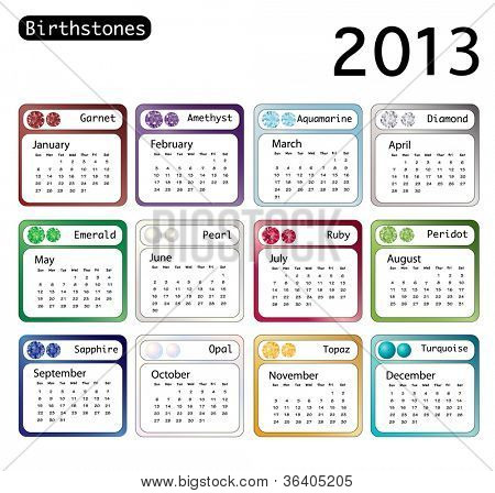A 2013 calendar showing birthstones for each month. Also available in vector format.